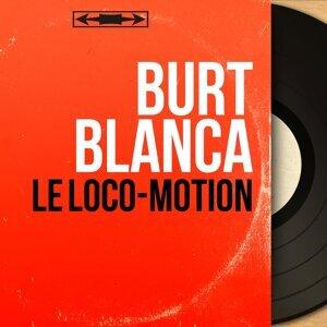 Burt Blanca 歌手頭像