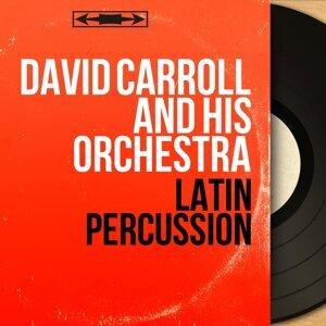David Carroll and His Orchestra 歌手頭像