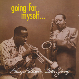 "Lester Young & Harry ""Sweets"" Edison"
