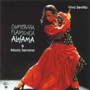Compania Flamenca Alhama & Maria Serrano 歌手頭像