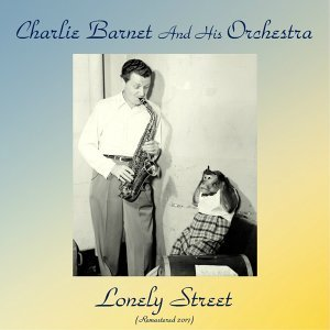 Charlie Barnet And His Orchestra 歌手頭像