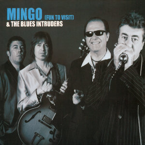Mingo & The Blues Intruder 歌手頭像