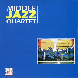 Middle Jazz Quartet 歌手頭像