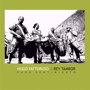 Hugo Fattoruso & Rey Tambor 歌手頭像