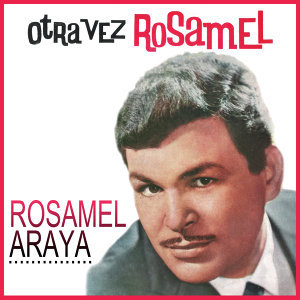 Rosamel Araya 歌手頭像