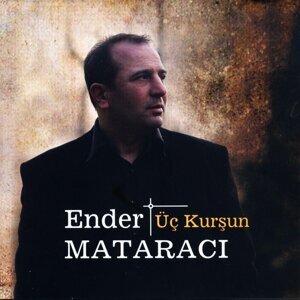 Ender Mataracı 歌手頭像