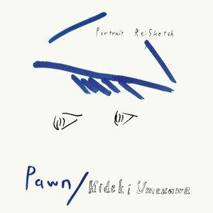 Pawn/Hideki Umezawa 歌手頭像