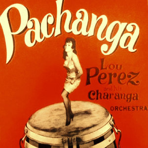 Lou Perez Y Su Charanga 歌手頭像