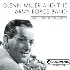 Glenn Miller & The Army Force Band 歌手頭像