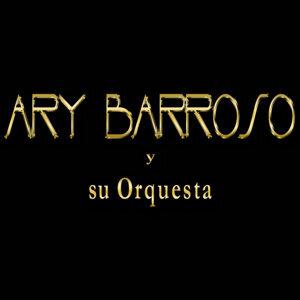 Ary Barroso Y Su Orquesta 歌手頭像