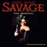 Savage the Musical Original Cast