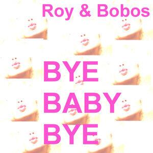Roy & Bobos 歌手頭像