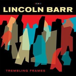 Lincoln Barr 歌手頭像
