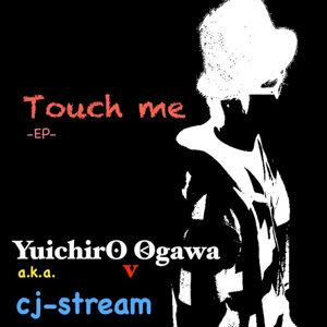 cj-stream a.k.a. Yuichiro Ogaw@.