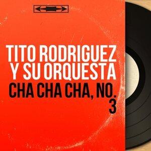 Tito Rodríguez Y Su Orquesta