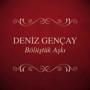 Deniz Gençay 歌手頭像