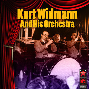 Kurt Widmann and His Orchestra 歌手頭像