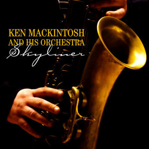 Ken Mackintosh And His Orchestra 歌手頭像