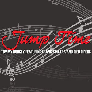 Tommy Dorsey Featuring Frank Sinatra and Pied Pipers 歌手頭像