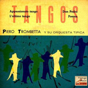 Piero Trombetta Y Su Orquesta Típica