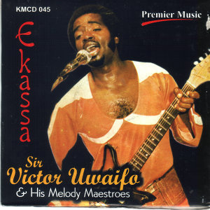 Sir Victor Uwaifo & His Melody Maestroes 歌手頭像
