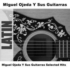 Miguel Ojeda Y Sus Guitarras 歌手頭像