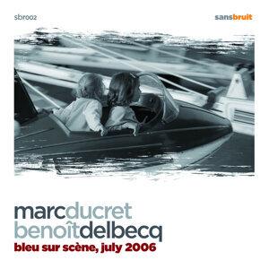 Marc Ducret & Benoit Delbecq 歌手頭像