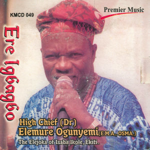 High Chief (Dr) Elemure Ohunyemi (E.M.A, OSMA) 歌手頭像