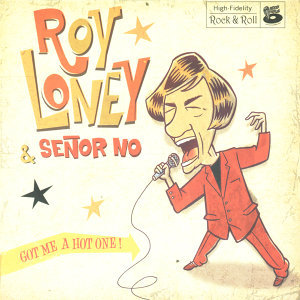 Roy Loney & Señor no 歌手頭像