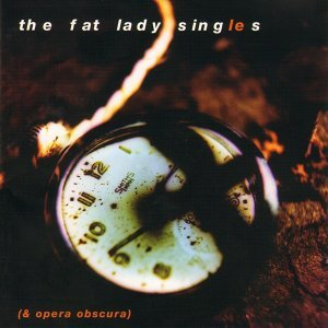 The Fat Lady Sings 歌手頭像