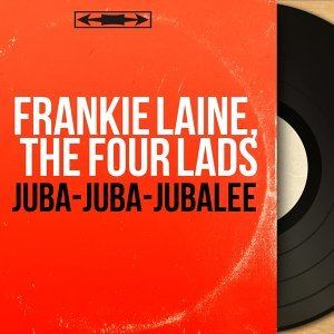 Frankie Laine, The Four Lads 歌手頭像