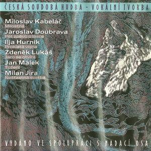 Miroslav Kabeláč, Jaroslav Doubrava, Ilja Hurník, Zdeněk Lukáš, Jan Málek, Milan Jíra 歌手頭像