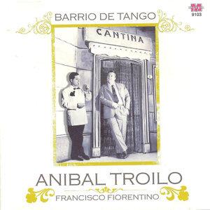 Anibal Troilo canta Francisco Fiorentino 歌手頭像