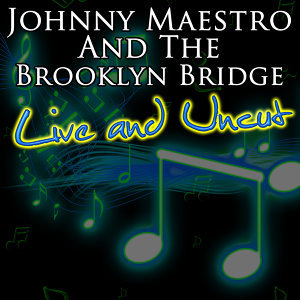 Johnny Maestro And The Brooklyn Bridge 歌手頭像