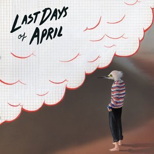 Last Days of April 歌手頭像