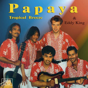 Papaya & Eddy King 歌手頭像