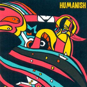 Humanish 歌手頭像