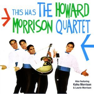 The Howard Morrison Quartet
