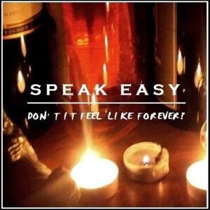 Speak Easy 歌手頭像