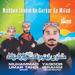 Muhammad Umar Tahir Qadri & Yaqoob Ibrahim Naqshbandi 歌手頭像