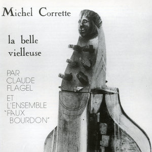 "Claude Flagel Et L'ensemble ""Faux Bourdon"""