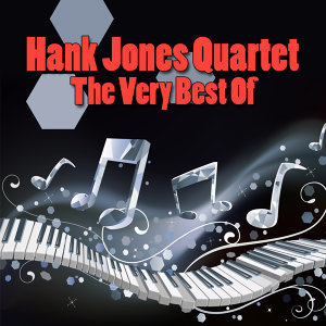Hank Jones Quartet 歌手頭像