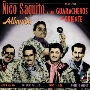 Ñico Saquito y sus Guaracheros de Oriente 歌手頭像