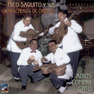 Ñico Saquito y sus Guaracheros de Oriente