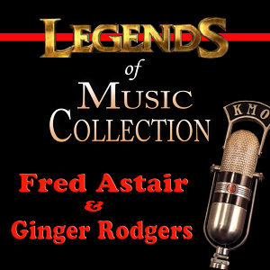 Fred Astair & Ginger Rodgers 歌手頭像