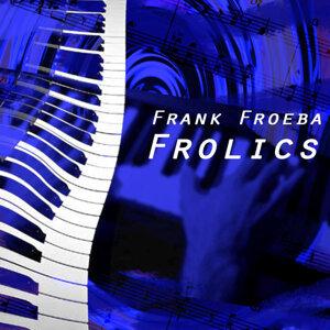 Frank Froba 歌手頭像