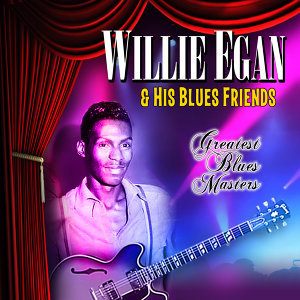 Willie Egan & His Blues Friends 歌手頭像