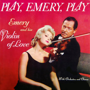 Emery & His Violin Of Love 歌手頭像