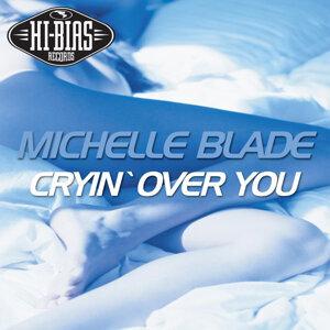 Michelle Blade 歌手頭像
