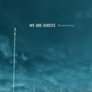 We Are Ghosts 歌手頭像